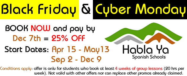 Black Friday and Cyber Monday Deal at Habla Ya Spanish Schools